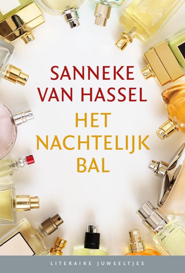 Hassel, Sanneke van - Het nachtelijk bal